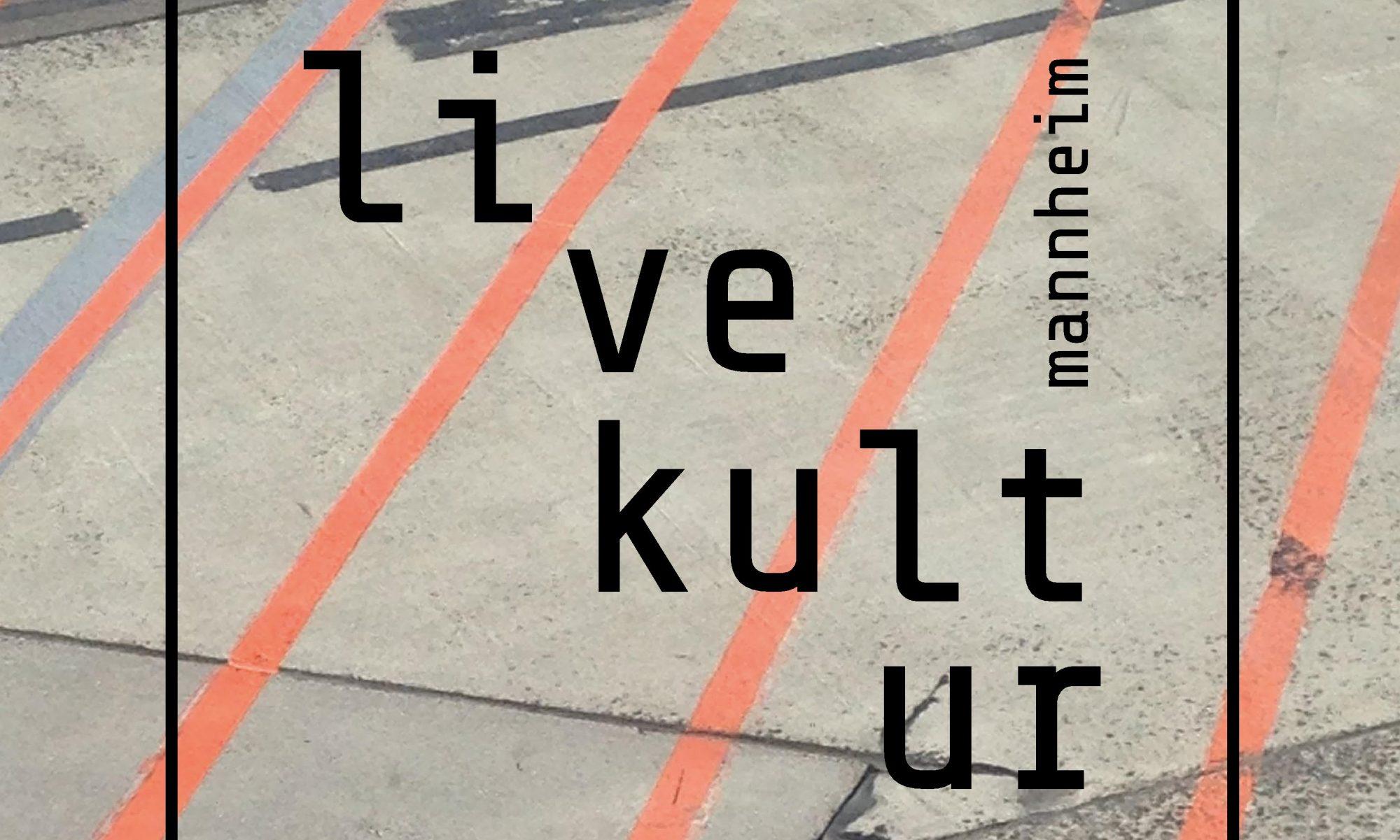 livekultur mannheim e.V.